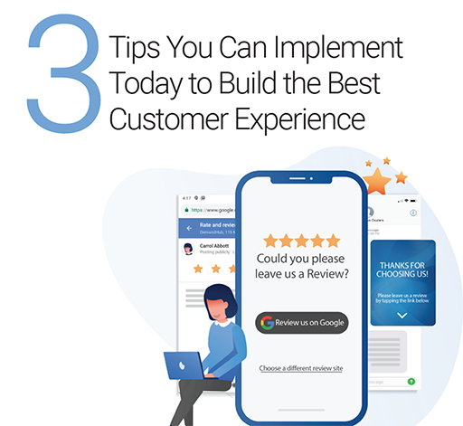 3-tips-you-can-implement-today-to-build-the-best-customer-experience